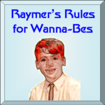 [Raymer's Rules for Would-Be Aircraft Designers]
